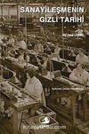 Sanayileşmenin Gizli Tarihi