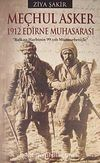 Meçhul Asker & 1912 Edirne Muhasarası