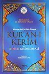 Bilgisayar Hatlı Çok Kolay Okunuşlu Kur'an-ı Kerim ve Renkli Kelime Meali (Kod:152