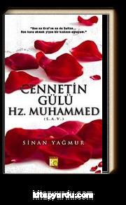 Cennetin Gülü Hz. Muhammed (s.a.v.)