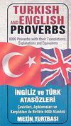 Turkish and English Proverbs / İngiliz ve Türk Atasözleri