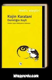 Derinliğin Keşfi & Modern Japon Edebiyatının Kökenleri