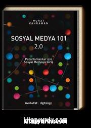 Sosyal Medya 101 2.0 & Pazarlamacılar İçin Sosyal Medyaya Giriş