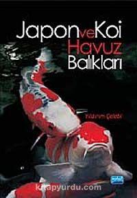 Japon ve Koi Havuz Balıkları - Yıldırım Çelebi pdf epub