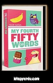 My Fourth Fifty Words (Dördüncü Elli Sözcüğüm)