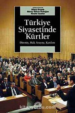 Türkiye Siyasetinde Kürtler & Direniş, Hak Arayışı, Katılım