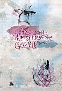 Aşk Perisi'ne Gözlük - Zerrin Soysal pdf epub