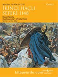 İkinci Haçlı Seferi 1148Osprey Askeri Tarih Dizisi