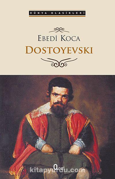 Ebedi Koca - Fyodor Mihayloviç Dostoyevski pdf epub