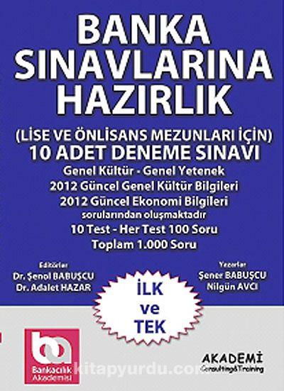 Banka Sınavlarına Hazırlık(Lise ve Önlisans Mezunları İçin) 10 Adet Deneme Sınavı - Dr. Şenol Babuşcu pdf epub