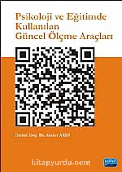 Psikoloji ve Eğitimde Kullanılan Güncel Ölçme Araçları - Dr. Ahmet Akın pdf epub