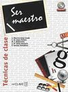 Ser Maestro - Tecnicas de Clase +DVD ROM