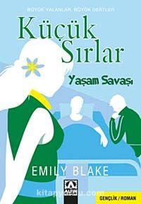 Küçük SırlarYaşam Savaşı - Emily Blake pdf epub