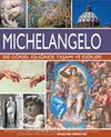 Michelangelo - 500 Görsel Eşliğinde Yaşamı ve Eserleri
