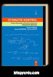 Otomatik Kontrol & Sistem Dinamiği ve Denetim Sistemleri - Çözümlü Problemler