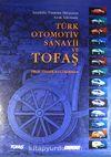 Anadolu Tasarım Mirasının Ayak İzlerinde Türk Otomotiv Sanayii ve Tofaş (20-B-1)