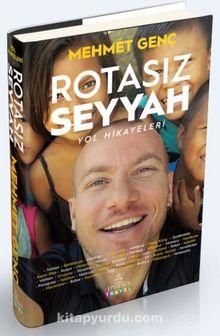 Rotasız Seyyah (Ciltli) & Yol Hikayeleri