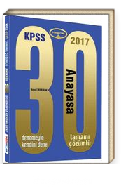 2017 KPSS Anayasa 30 Çözümlü Deneme