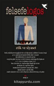 Felsefelogos Sayı: 61 / Etik ve Siyaset