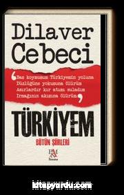 Türkiyem & Bütün Şiirleri