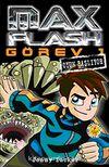 Max Flash - Görev 1 / Oyun Başlıyor