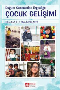 Doğum Öncesinden Ergenliğe Çocuk Gelişimi - Kollektif pdf epub