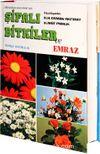 Şifalı Bitkiler ve Emraz (Bitki-006)