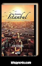 Sur İçinden İstanbul & Tarih İçinde Semt Gezintileri