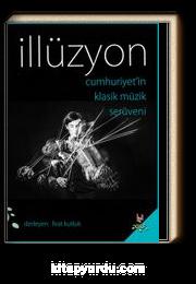 İllüzyon & Cumhuriyet'in Klasik Müzik Serüveni