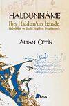 Haldunname & İbn Haldun'un İzinde Metodoloji ve Tarihi Yeniden Düşünmek