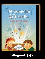 Hikayelerle 40 Hadis