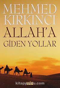 Allah'a Giden Yollar - Mehmed Kırkıncı pdf epub