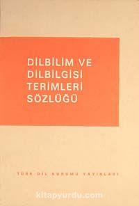 Dilbilim ve Dilbilgisi Terimleri Sözlüğü 6-F-26 - Komisyon pdf epub