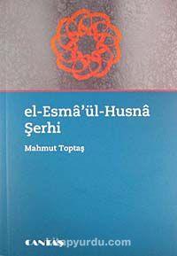 El-Esma'ül-Husna Şerhi - Mahmut Toptaş pdf epub