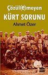 Çözülemeyen Kürt Sorunu