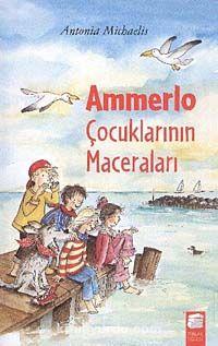 Ammerlo Çocuklarının Maceraları - Antonia Michaelis pdf epub