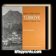 Kaleli Kentleriyle Türkiye / Country of Walled Cities (9-B-13)