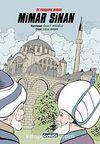 Üç Padişahın Mimarı Mimar Sinan (Çizgi Roman)