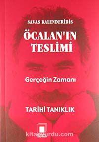Öcalan'ın Teslimi Gerçeğin ZamanıTarihi Tanıklık - Savaş Kalenderidis pdf epub