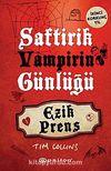 Saftirik Vampirin Günlüğü & Ezik Prens