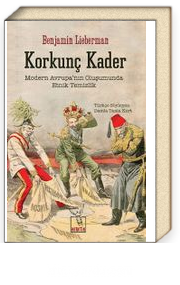 Korkunç Kader & Modern Avrupa'nın Oluşumunda Etnik Temizlik