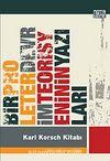 Bir Proleter Devrim Teorisyeninin Yazıları