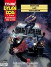 Dylan Dog Maxi Albüm 7 / Amansızlar - Rakip - Tam Kalbinden