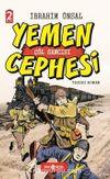 Yemen Cepgesi / Cepheden Cepheye 1 (Ciltli) & Çöl Sancısı