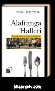 Alafranga Halleri & Geç Osmanlı'da Adab-ı Muaşeret