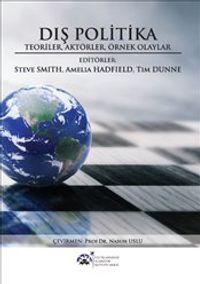 Dış PolitikaTeoriler Aktörler Örnek Olaylar - Steve Smith pdf epub