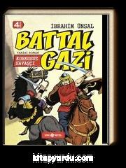 Korkusuz Savaşçı Battal Gazi / Bizim Kahramanlarımız 2 (Ciltli)