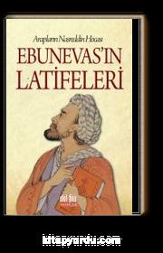 Arapların Nasreddin Hocası Ebunevas'ın Latifeleri