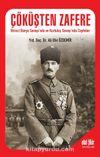 Çöküşten Zafere & Birinci Dünya Savaşı'nda ve Kurtuluş Savaşı'nda Cepheler