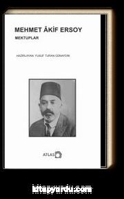 Mehmet Akif Ersoy / Mektuplar